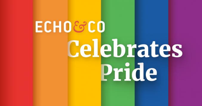 Echo&Co Celebrates LGBTQ+ Pride